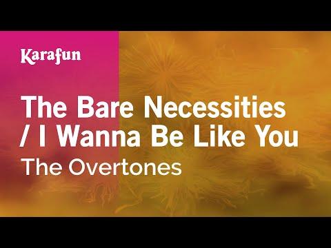 Karaoke The Bare Necessities / I Wanna Be Like You - The Overtones *