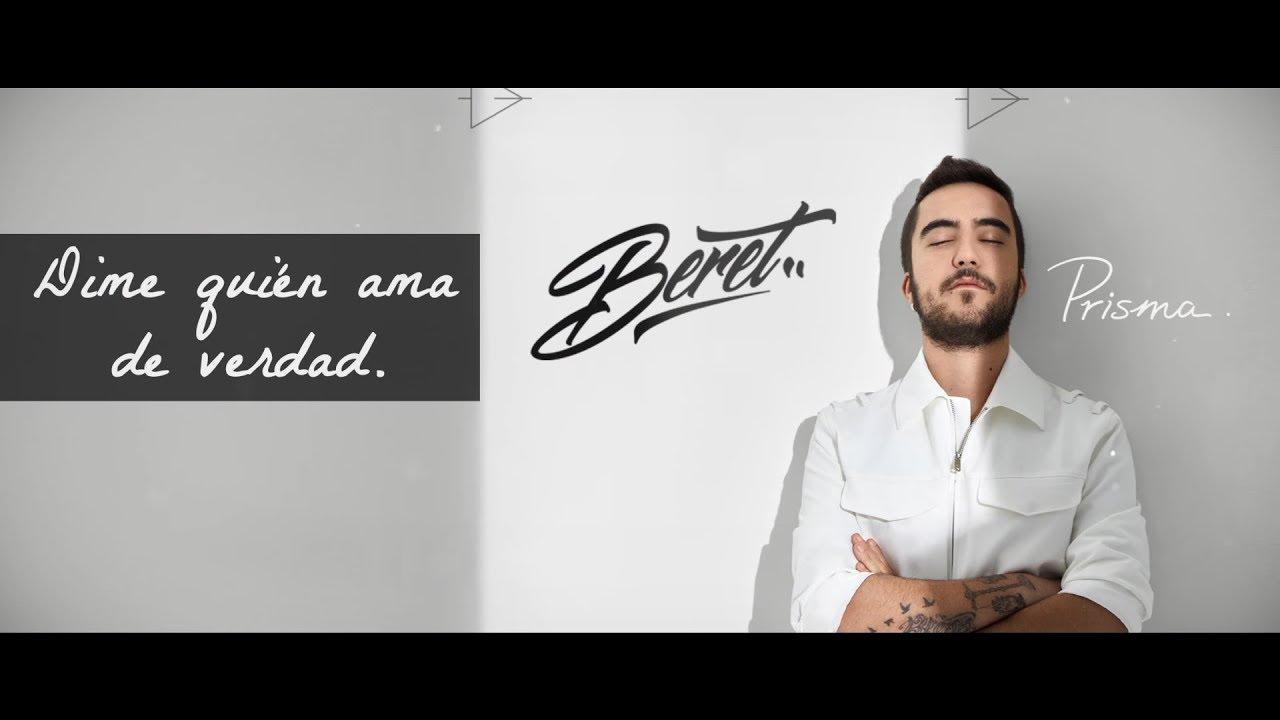 Beret Dime Quién Ama De Verdad Versión Prisma Lyric Video Youtube