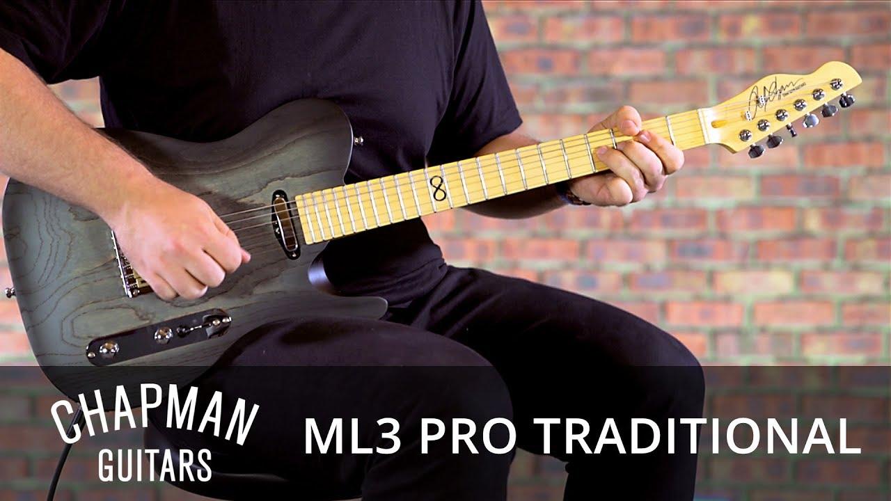 chapman guitars ml3 pro traditional youtube. Black Bedroom Furniture Sets. Home Design Ideas