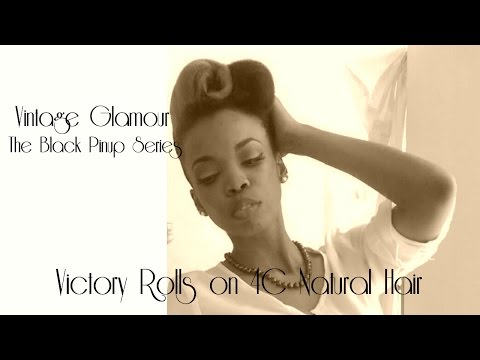Vintage Hair Tutorial - Victory Rolls on 4C Natural Hair | The Black Pinup Series