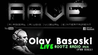 OLAV BASOSKI LIVE @ ROOTZ RADIO [FEB