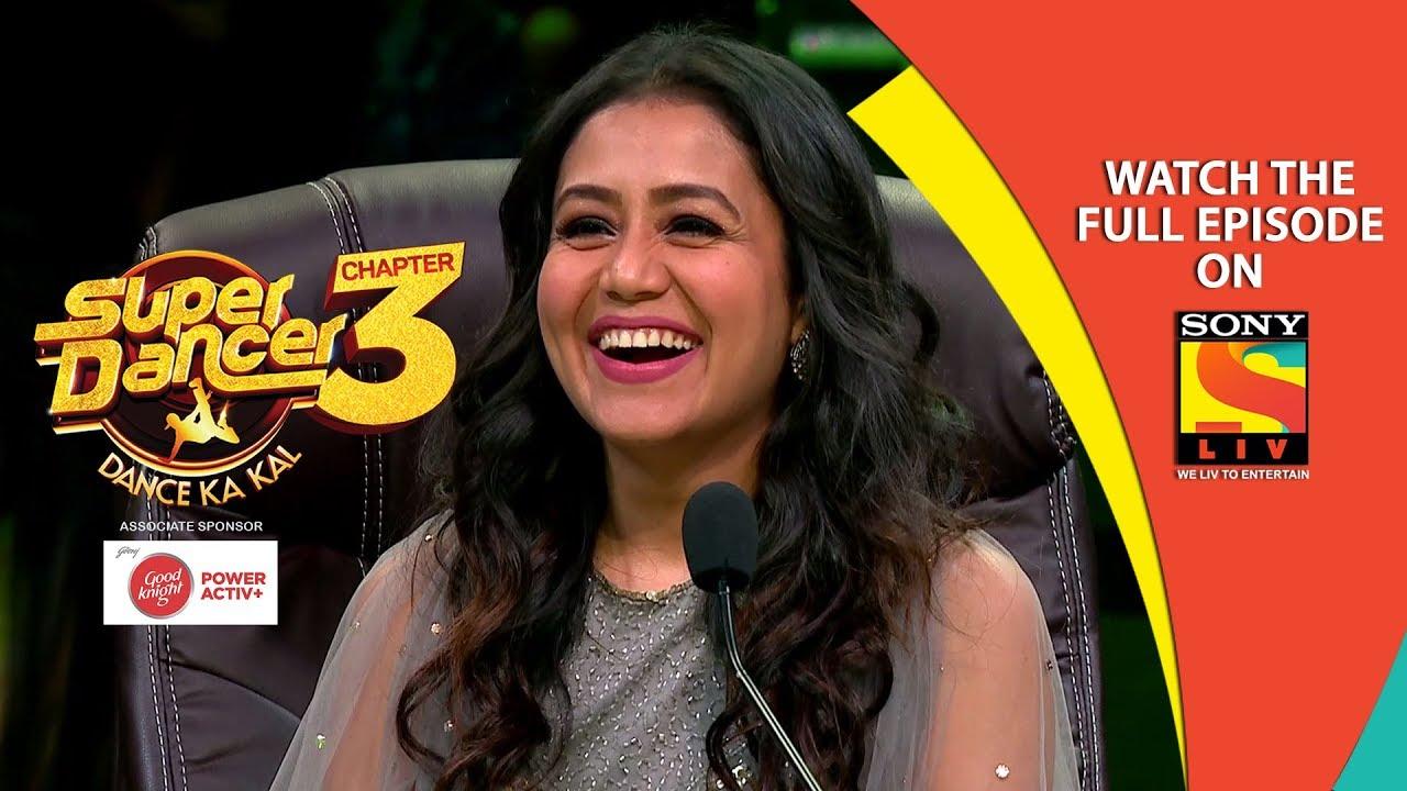 Super Dancer - Chapter 3 | Ep 16 | Please Welcome Neha Kakkar | 17th  February, 2019