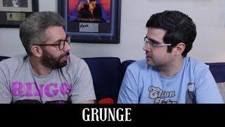 Grunge | Conversa de Botequim | Alta Fidelidade