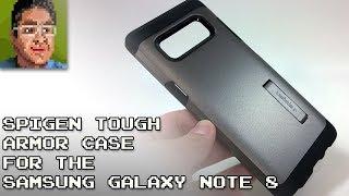 Spigen Tough Armor for Samsung Galaxy Note 8 Review