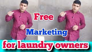 Free marketing for laundry owners..Free marketing for subscribers.