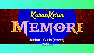 Karaoke Memori - Richard Chris (cover) Ruth Sahanaya / Odie Agam