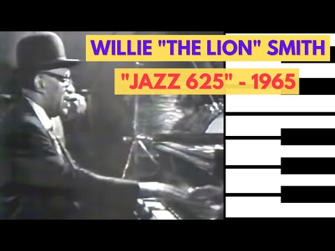 "Willie ""The Lion"" Smith - The Lion on BBC's ""Jazz 625"" - 1965 (full video!)"