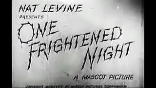 Old Comedy Mystery Movie - One Frightened Night (1935)