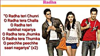 Radha - SOTY ( Lyrics ) | Alia Bhatt | Sidhart Malhotra | Varun Dhawan