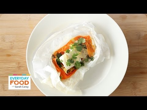 Halibut In Parchment - Everyday Food With Sarah Carey