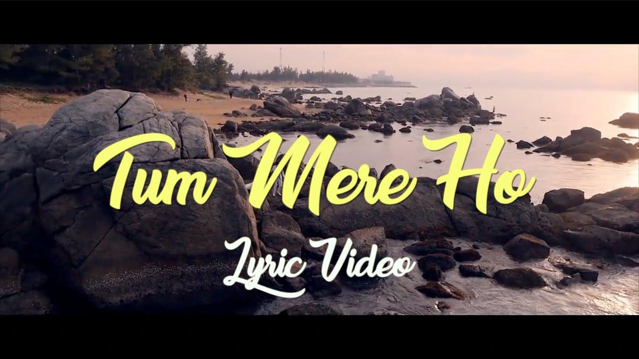 Tum Mere Ho | Lyric Video | Archit Tak | A Roshan Records Original | Latest  Hindi Song 2018