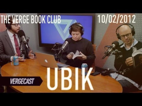 The Verge Book Club 001 -'Ubik'