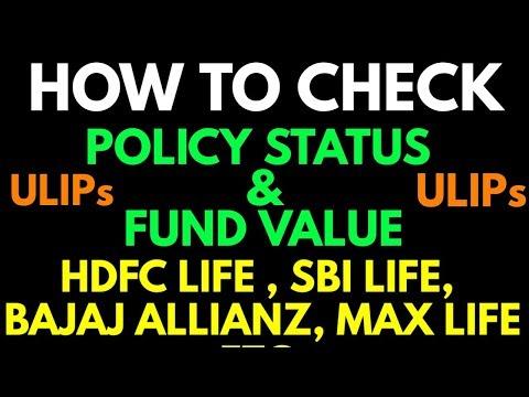 Policy Status & Fund Value Check In ULIPs ! Hdfc , Max ,Bajaj, Sbi Etc.