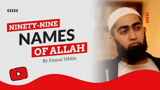 Kamal Uddin - 99 Names Of Allah