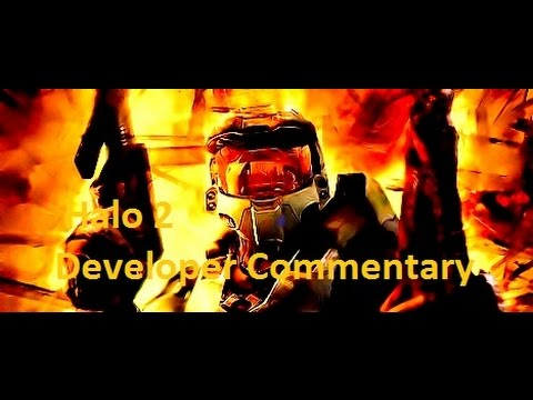 Halo 2: Developer Commentary Playthrough (2007)【1:21:15】