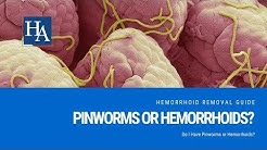 Do I Have Pinworms or Hemorrhoids? Discover the Truth About Hemorrhoids and Pinworms