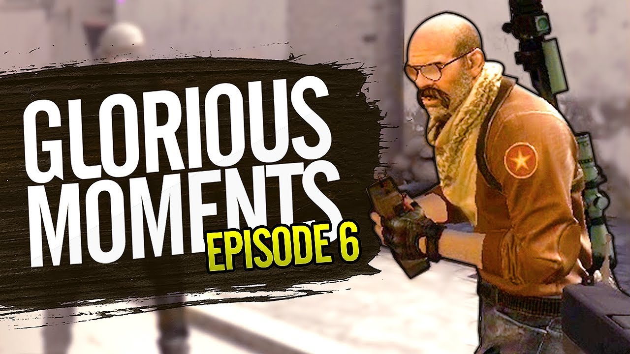 Glorious Moments in CS:GO - Episode 6