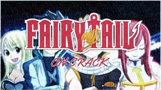 Repeat youtube video Fairy Tail Crack Video #1