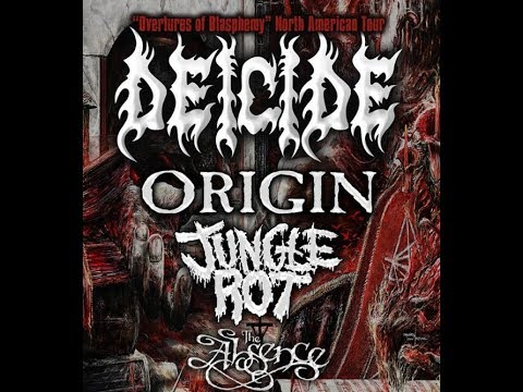 Deicide Overtures of Blasphemy N.A. tour with Origin, Jungle Rot + The Absence..!