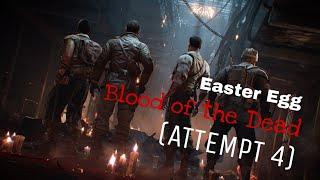HACIENDO EL EASTER EGG DE BLOOD OF THE DEAD EN SOLO (ATTEMPT 4)