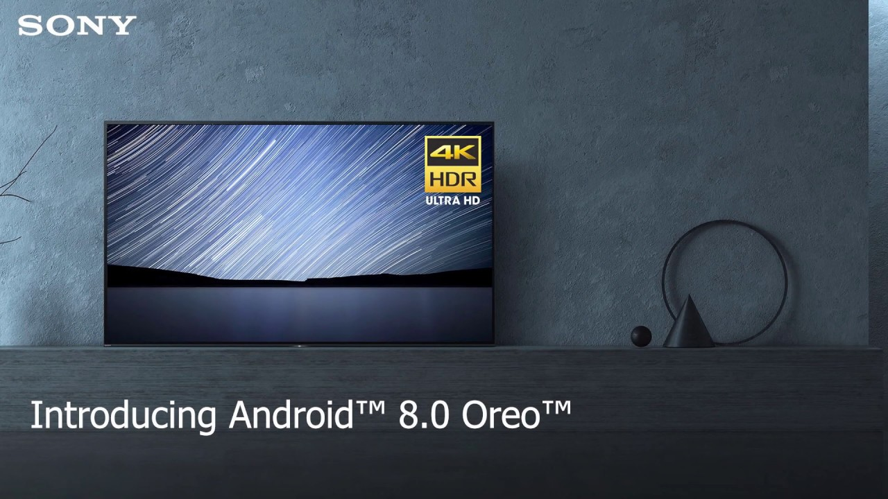 Introducing Android™ 8 0 Oreo™ on Sony's Android TV