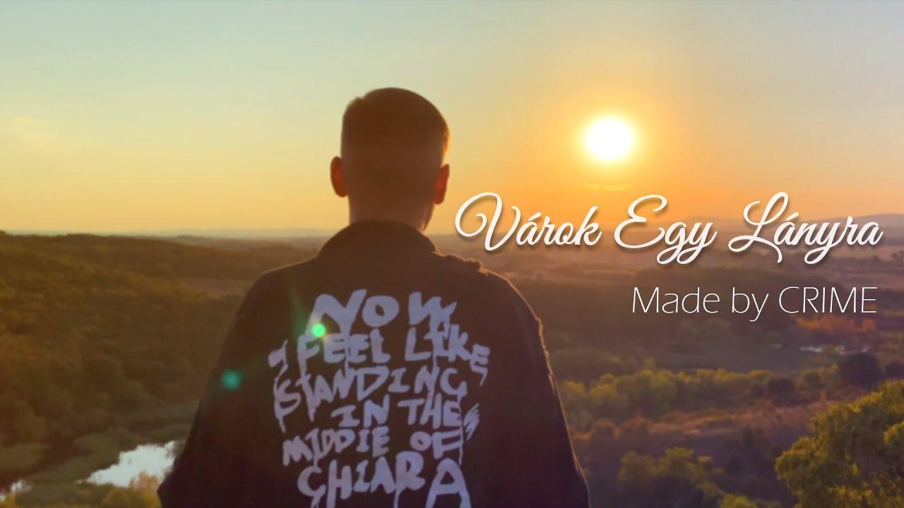 Download CRIME - Várok Egy Lányra (Official Music Video)