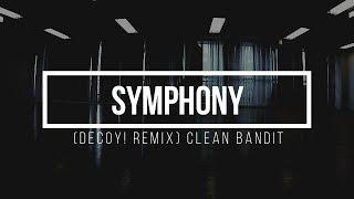 【洋楽で踊ってみた】Symphony (Decoy! Remix) - Clean Bandit DANCE VIDEO | Taichi Saegusa Choreography
