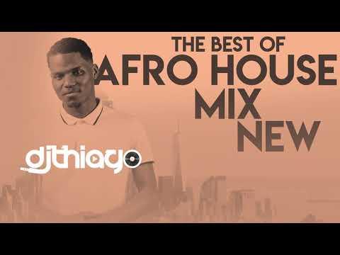 Dj Thiago - Afro House Mix Music 2019
