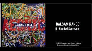 Balsam Range: If I Needed Someone (2019) New Bluegrass!