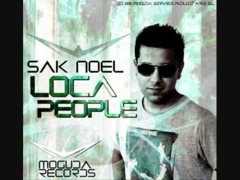 Sak Noel - Loca People (What The Fuck) (Original Mix)