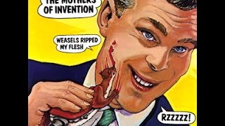 The Mothers of Invention - Weasels Ripped My Flesh (Álbum Completo - Full Album)