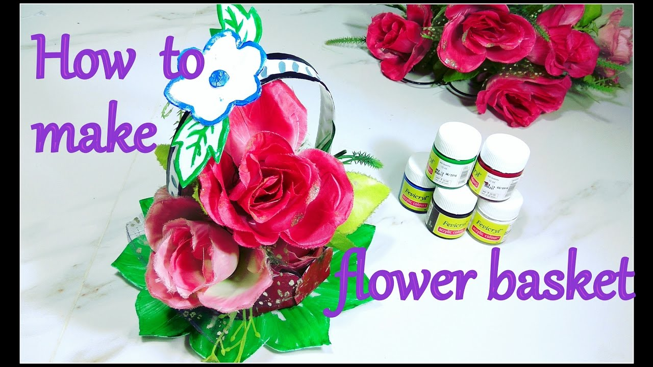 How To Make A Flower Basket 2017  Diy  Artkala