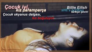 Billie Eilish - sHE's brOKen (Türkçe Çeviri)