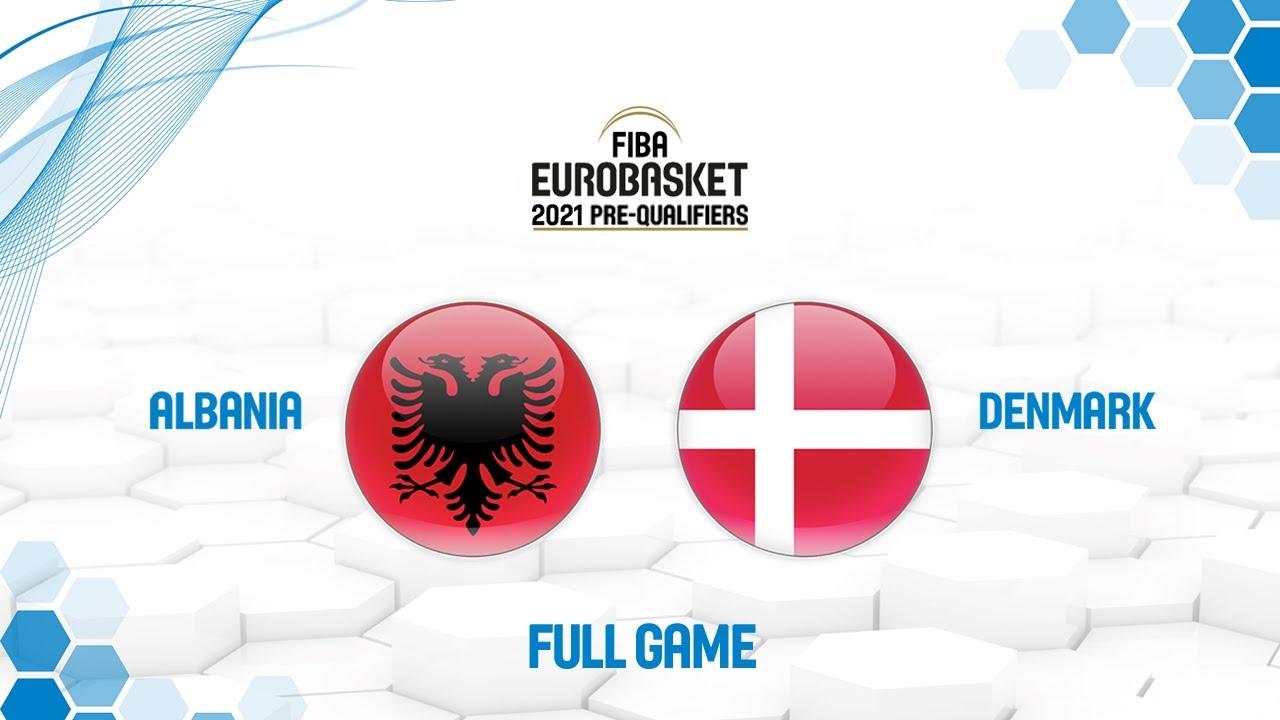Albania v Denmark - Full Game - FIBA EuroBasket 2021 Pre