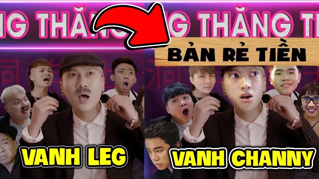 OOPS GANG XEM ĐỘNG THĂNG THIÊN PHIÊN BẢN RẺ TIỀN (Vanh Channy) - Vanh Leg