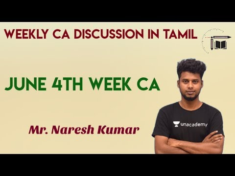 Weekly CA Live Discussion In Tamil | June 4th Week Current Affairs |Mr.Naresh Kumar