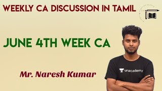 Weekly Ca Live Discussion In Tamil   June 4th Week Current Affairs  mr.naresh Kumar