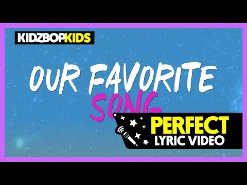 KIDZ BOP Kids - Perfect (Official Lyric Video) [KIDZ BOP 37]