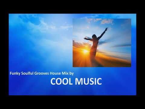 Funky Soulful Grooves House Mix