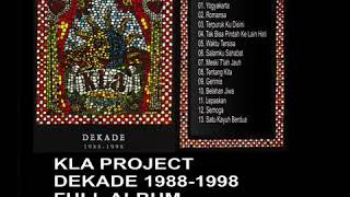 KLA PROOJECT  DEKADE 1988 1998 FULL ALBUM