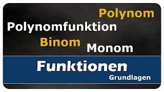 Let's Learn Polynom, Polynomfunktion, Monom, Binom