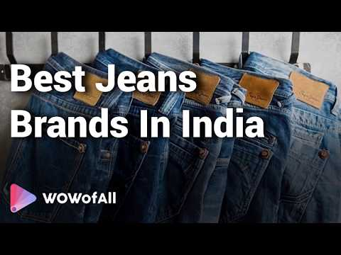 best-jeans-brands-in-india:-complete-list-with-features,-price-range-&-details---2019