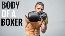 How To Get A Body Like A Boxer