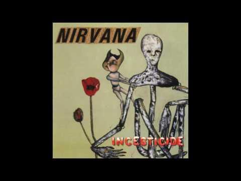 Nirvana - Incesticide - Full Album (Live)