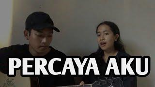Download Chintya Gabriella - Percaya Aku cover by Devi Merta Nadi