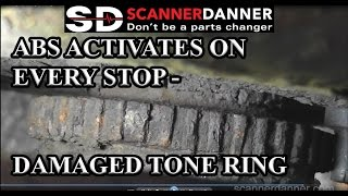 ABS activates on every stop - damaged tone ring