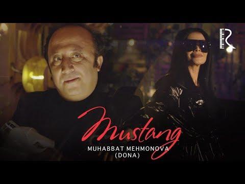 Muhabbat Mehmonova (Dona) - Mustang   Мухаббат Мехмонова (Дона) - Мустанг