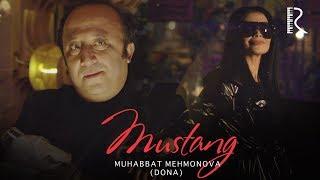 Muhabbat Mehmonova (Dona) - Mustang | Мухаббат Мехмонова (Дона) - Мустанг