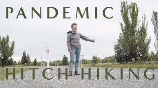 HITCHHIKING DURING A PANDEMIC