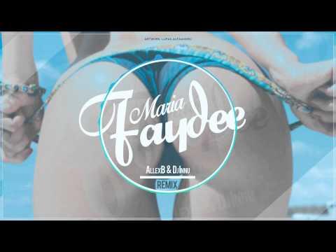 Faydee - Maria (AllexB & Dj Innu Remix)